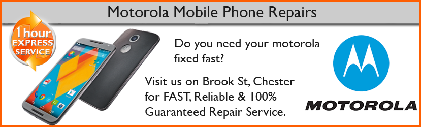 Motorola Moto G, Moto X Screen Replacement by Chester Repair Centre